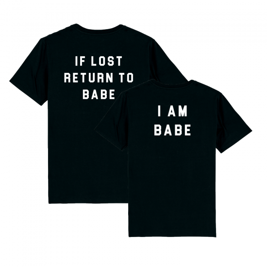 Тениски за двойки IF LOST RETURN TO BABE / I AM BABE