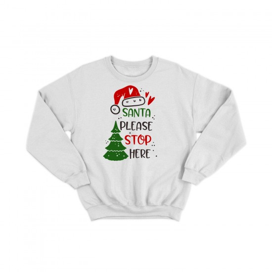 Дамска Коледна блуза SANTA PLEASE STOP HERE