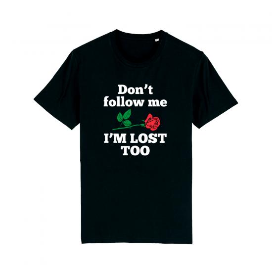 Мъжка тениска с надпис DON'T FOLLOW ME, I'M LOST TOO