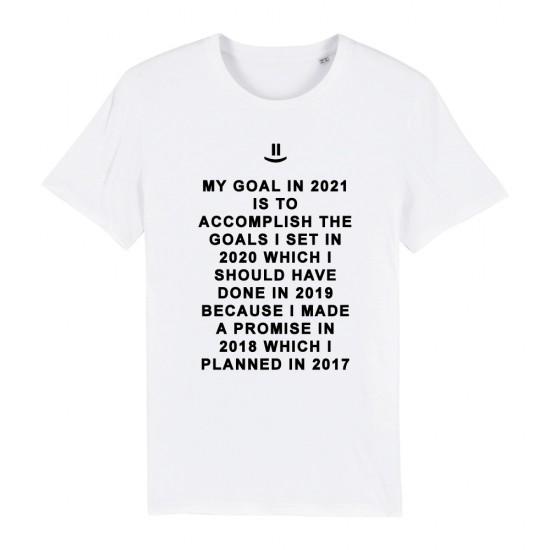 Тениска с надпис My 2021 goal